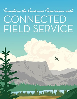 Exceed Customer Expectations With Connected Field Service