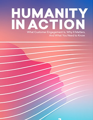 Humanity in Action: Introduction to Modern Customer Engagement