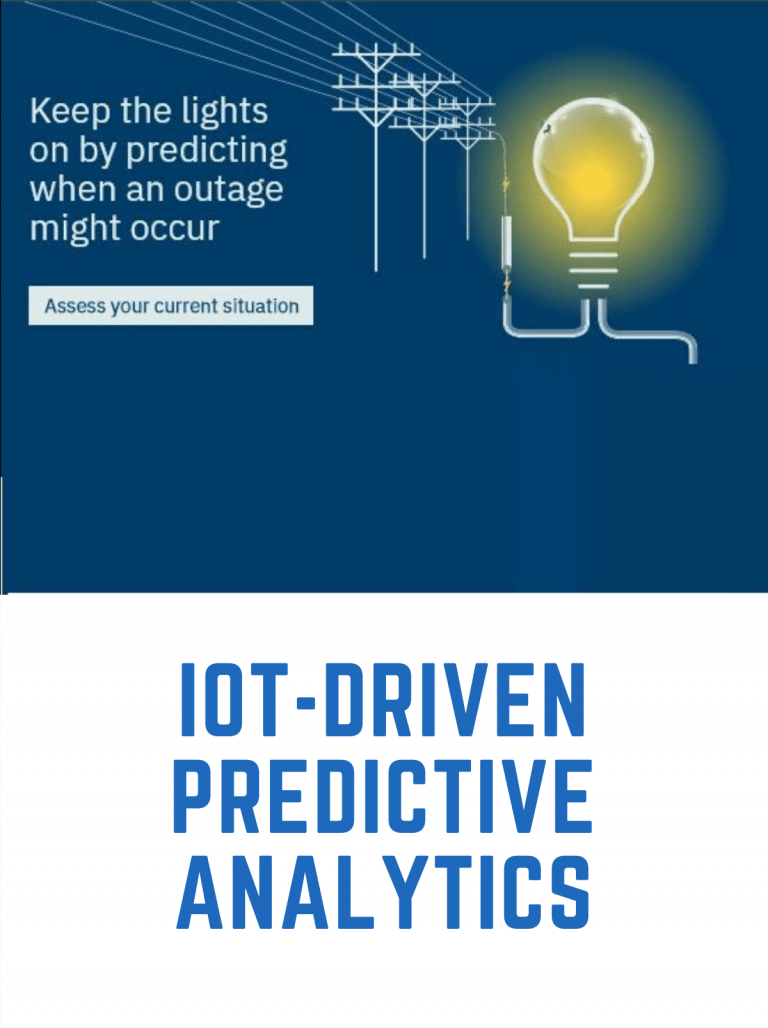 Invest in IoT- Driven Predictive Analytics, Keep Outages at Bay