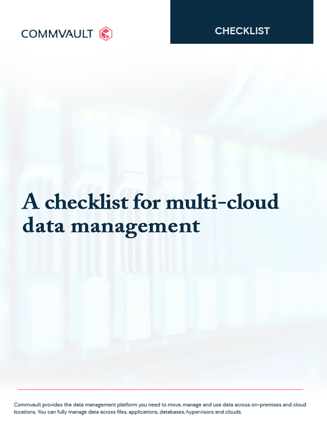 Checklist to Evaluate Your Modern Data Protection Requirements