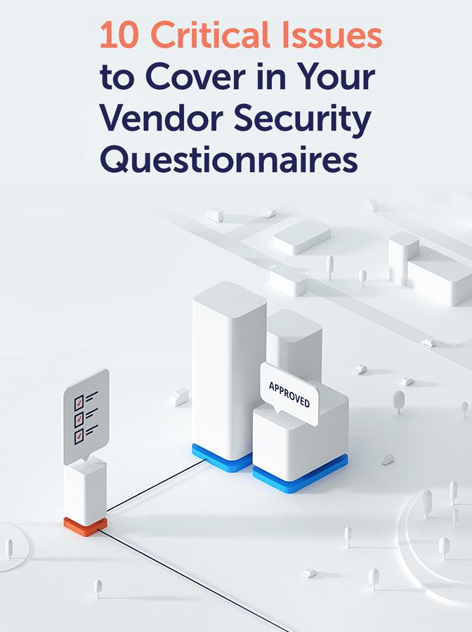 10 Essential Questions to Incorporate Into a Vendor Risk Profile