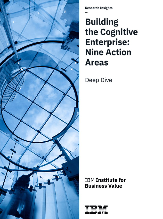 Here's the Next-Generation Cognitive Enterprise Business Strategy