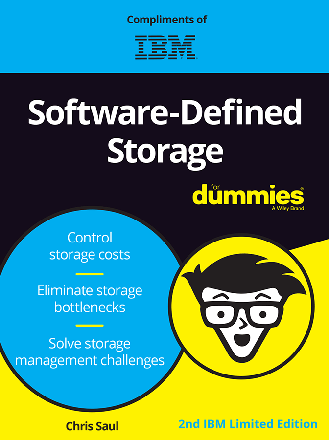 Software-Defined Storage For Dummies®, 2nd IBM Limited Edition