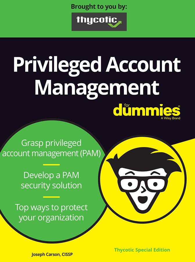 Privileged Account Management For Dummies®