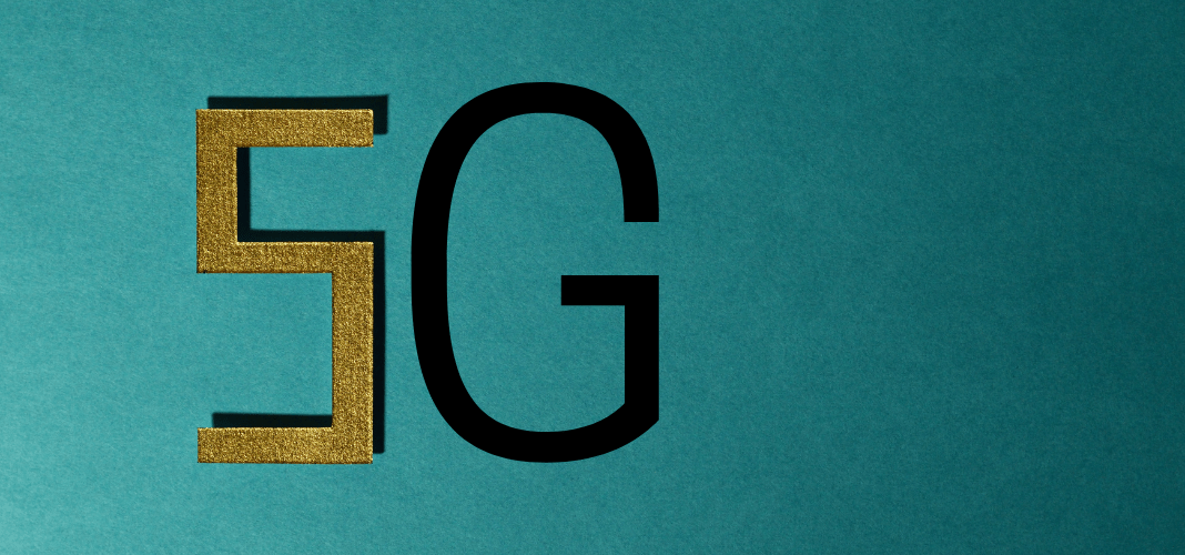 5G: Everything You Need to Know About the Network of the Future