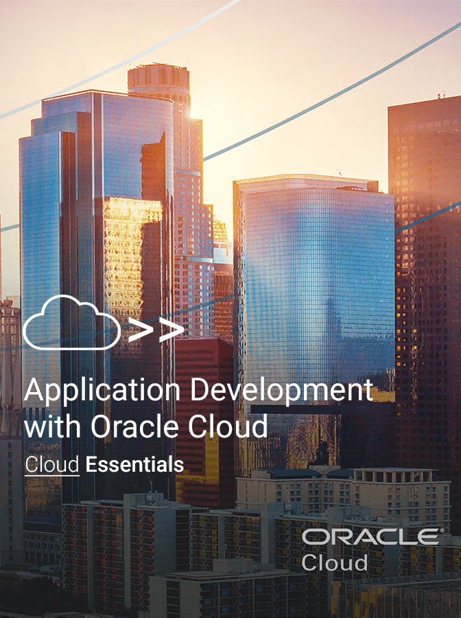Application Development with Oracle Cloud