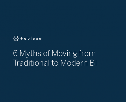 6 Myths of Moving from Traditional to Modern BI